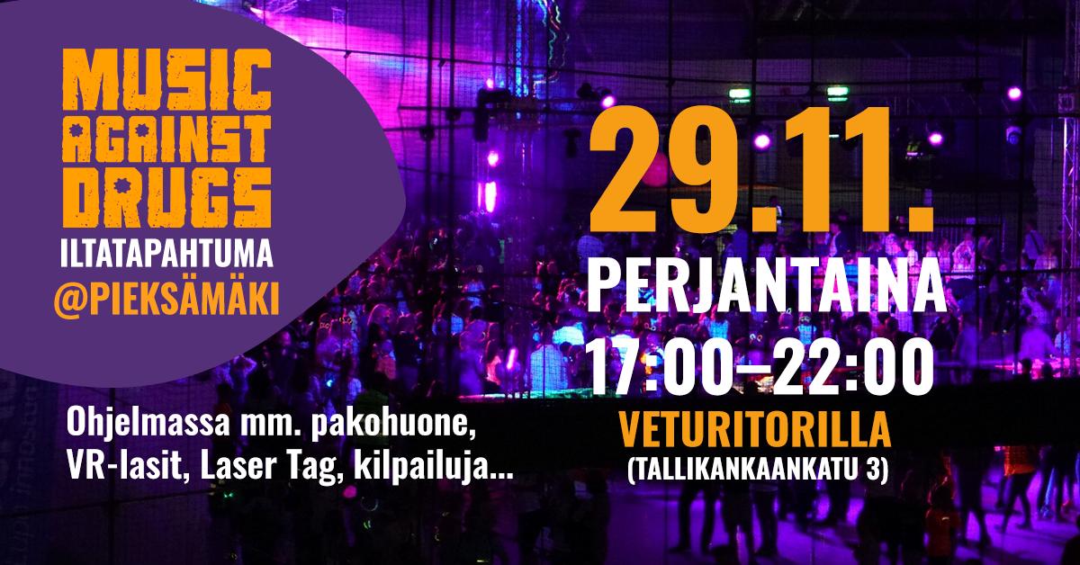 Music Against Drugs iltatapahtuman mainos. Ajankohta 29.11.2017 Pieksämäen Veturitorilla klo 17-22. Tapahtumassa laser tag, pop-up-pakohuone, pelipisteitä ja vr-lasit.